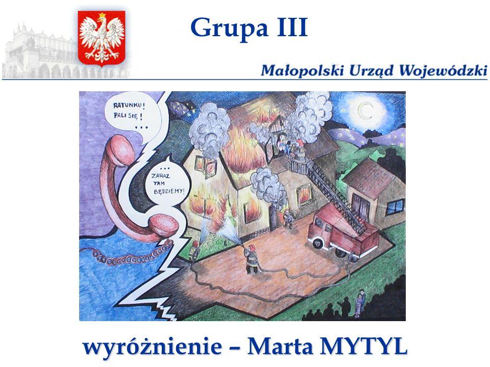 Grupa III wyróżnienie – Marta MYTYL