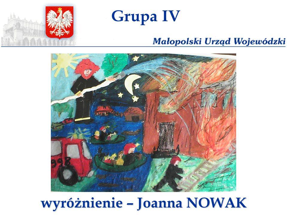 Grupa IV wyróżnienie – Joanna NOWAK