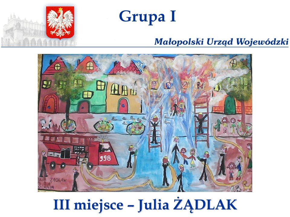 Grupa I III miejsce – Julia ŻĄDLAK