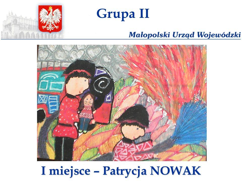 Grupa II I miejsce – Patrycja NOWAK