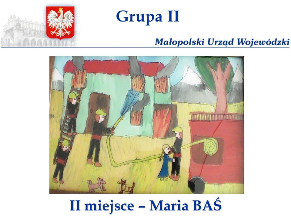 Grupa II II miejsce – Maria BAŚ