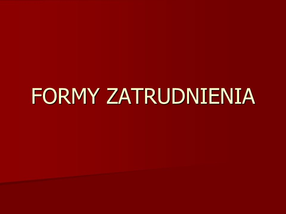 FORMY ZATRUDNIENIA