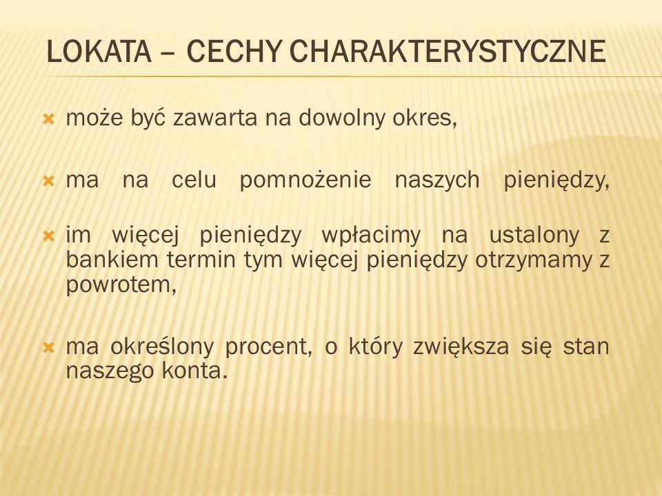 BADANIA NAUKOWE Z badań wynika, że aż 62 % Polaków wybiera lokaty i rachunki bankowe.
