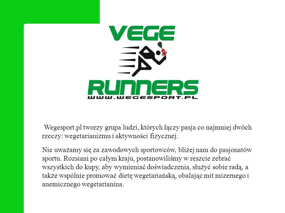 Wegesport.pl tworzy grupa ludzi, których łączy pasja co najmniej dwóch rzeczy: wegetarianizmu i aktywności fizycznej. Nie uważamy się za zawodowych sp