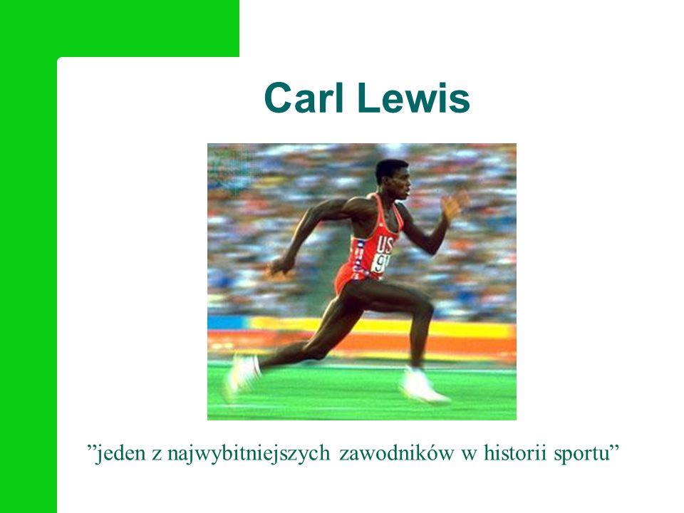 Carl Lewis jeden z najwybitniejszych zawodników w historii sportu
