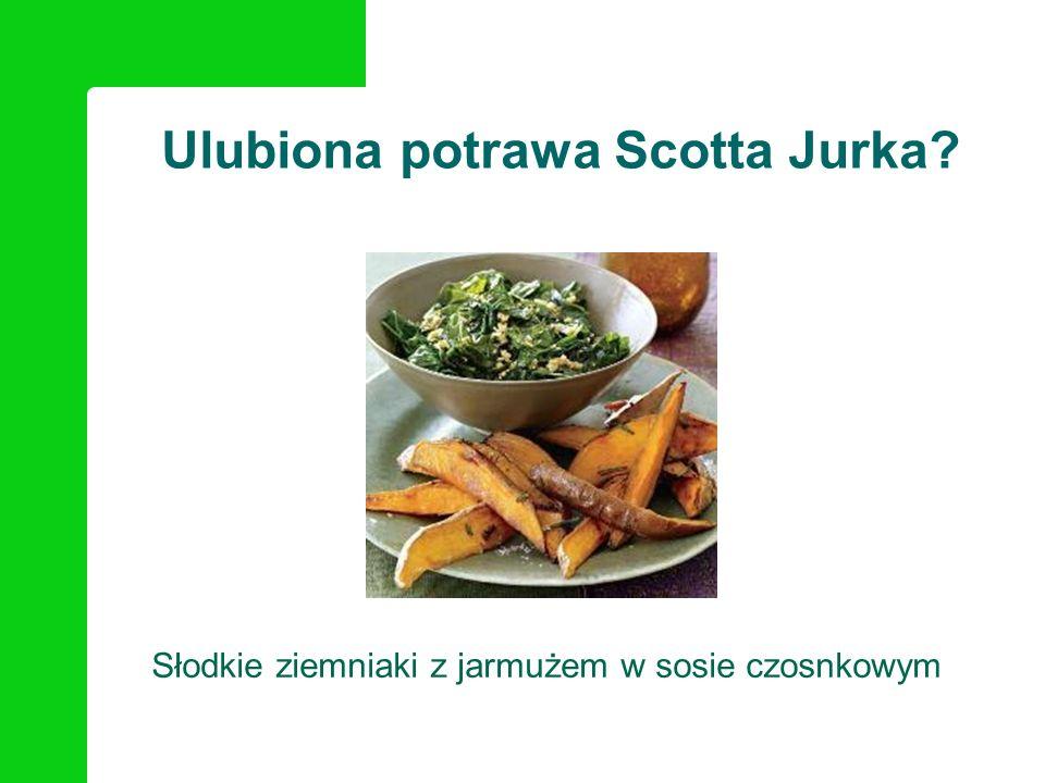 Ulubiona potrawa Scotta Jurka? Słodkie ziemniaki z jarmużem w sosie czosnkowym