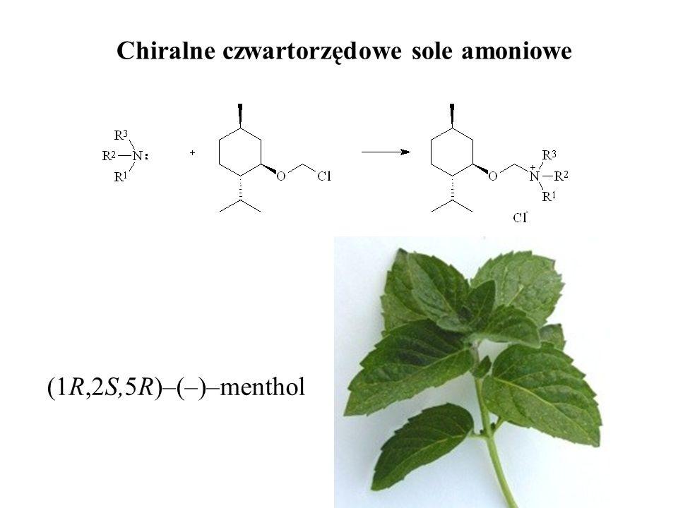 Chiralne czwartorzędowe sole amoniowe (1R,2S,5R)–(–)–menthol
