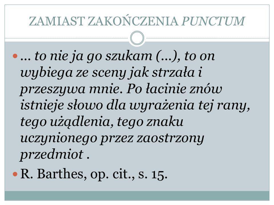 ZAMIAST ZAKOŃCZENIA PUNCTUM...