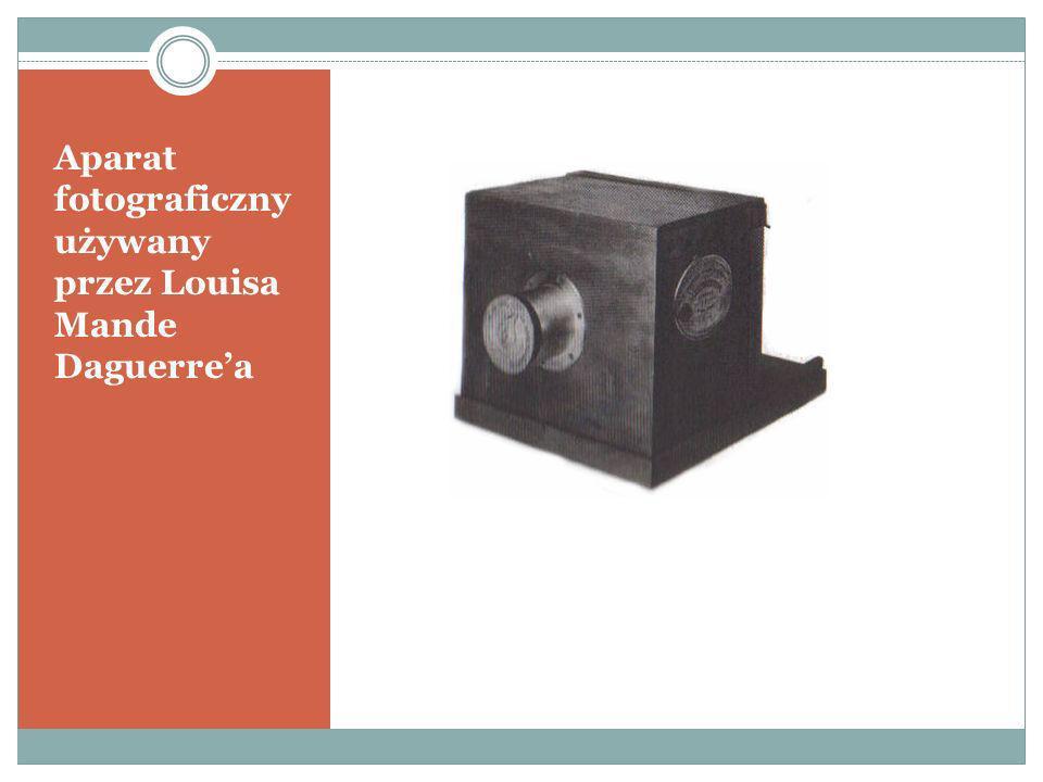 Aparat fotograficzny używany przez Louisa Mande Daguerrea