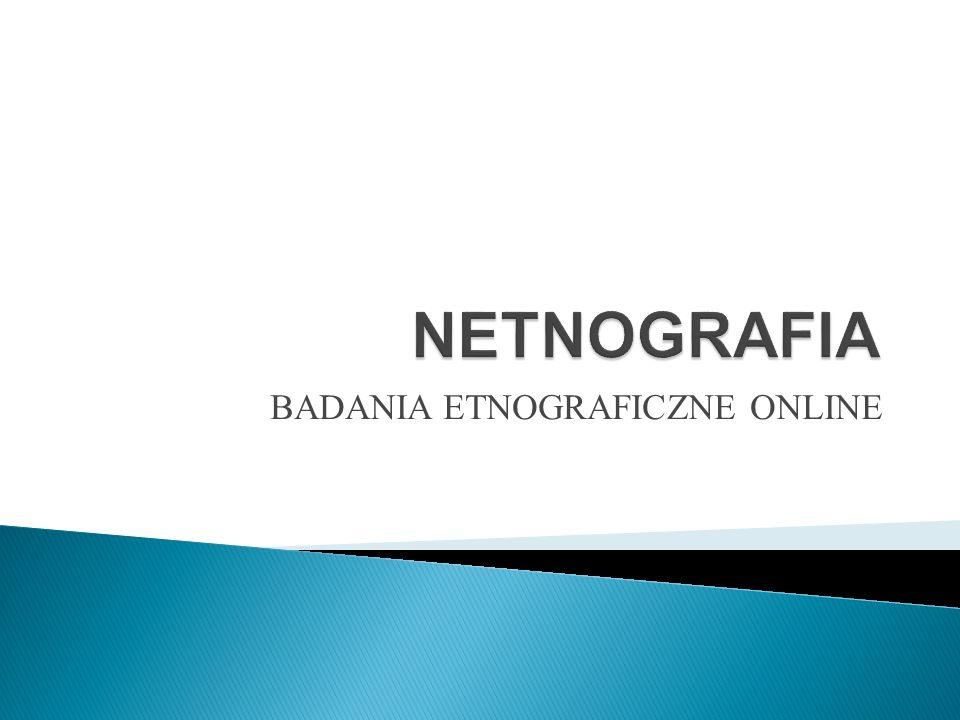 BADANIA ETNOGRAFICZNE ONLINE