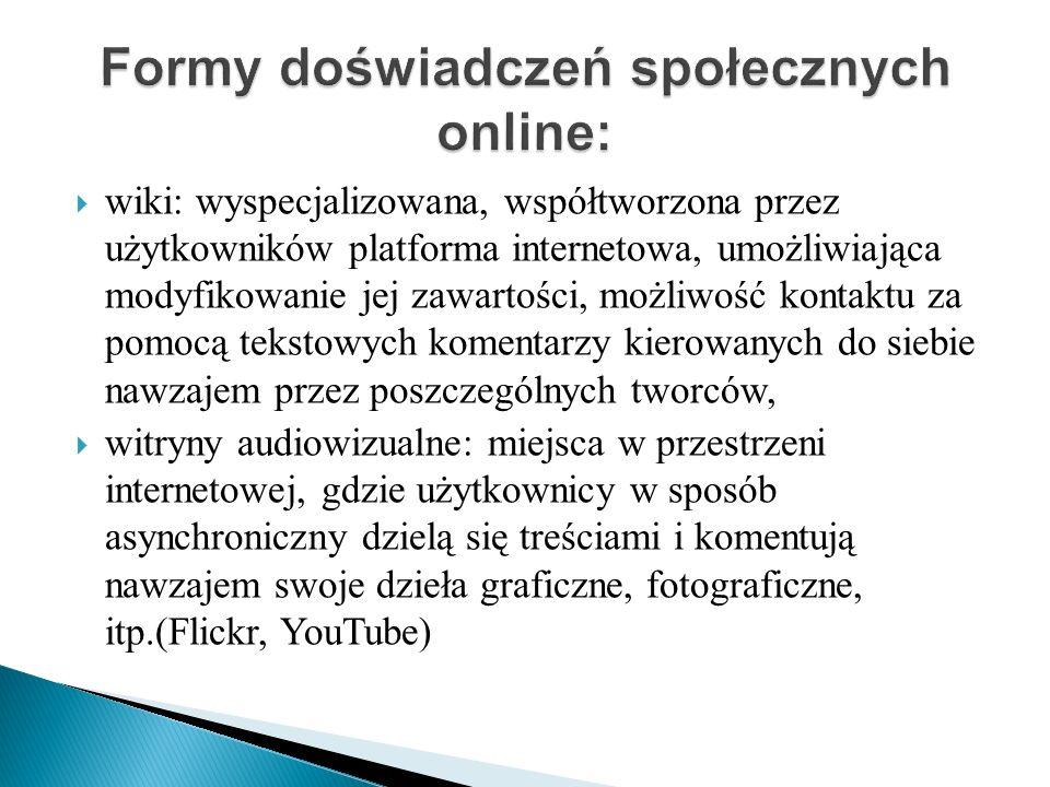 wiki: wyspecjalizowana, współtworzona przez użytkowników platforma internetowa, umożliwiająca modyfikowanie jej zawartości, możliwość kontaktu za pomo