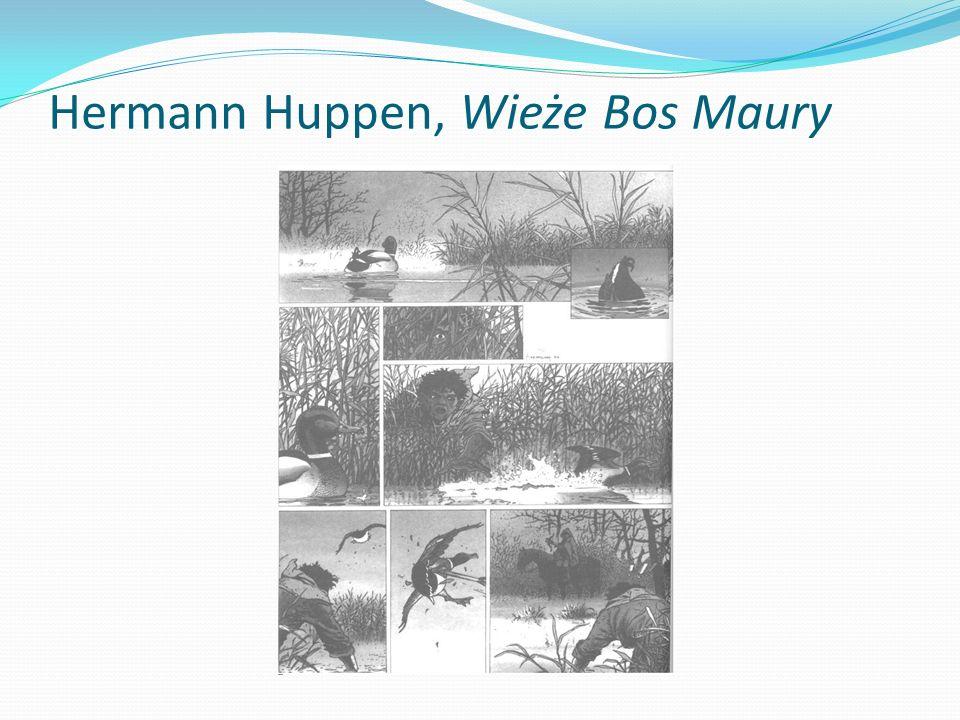 Hermann Huppen, Wieże Bos Maury