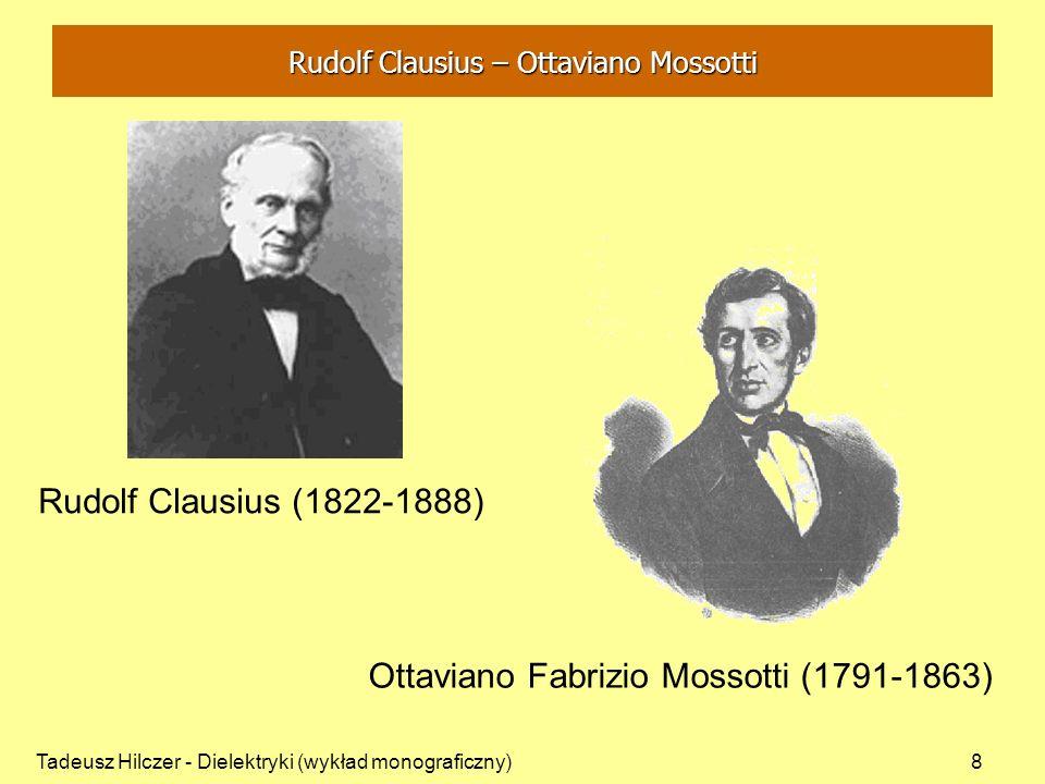 Tadeusz Hilczer - Dielektryki (wykład monograficzny)9 - deformacyjna polaryzacja molowa dielektryków niedipolowych: - współczynnik załamania światła n - deformacyjna część przenikalności elektrycznej : - wzór Clausiusa-Mossottiego (postać klasyczna) - teoria Clausiusa-Mossottiego nie wyjaśnia istnienia grupy dielektryków dla których (T) Teoria polaryzacji Debyea