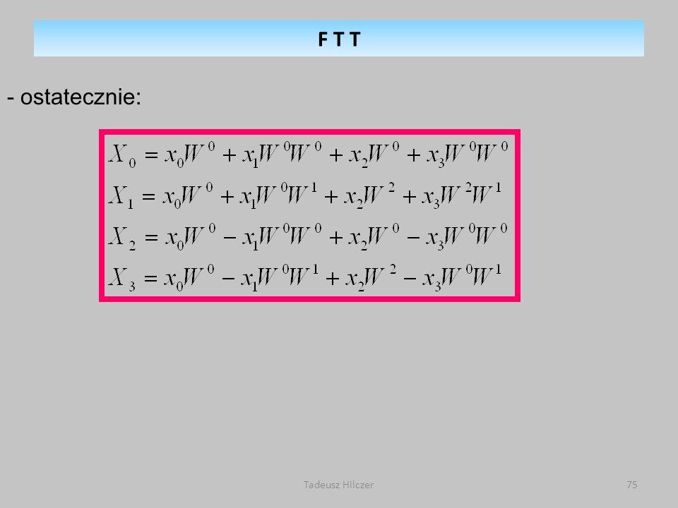 Tadeusz Hilczer75 - ostatecznie: F T T