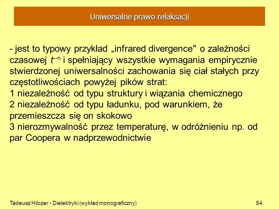 Tadeusz Hilczer - Dielektryki (wykład monograficzny)54 - jest to typowy przykład infrared divergence
