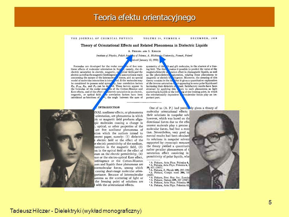 Tadeusz Hilczer - Dielektryki (wykład monograficzny) 5 Teoria efektu orientacyjnego
