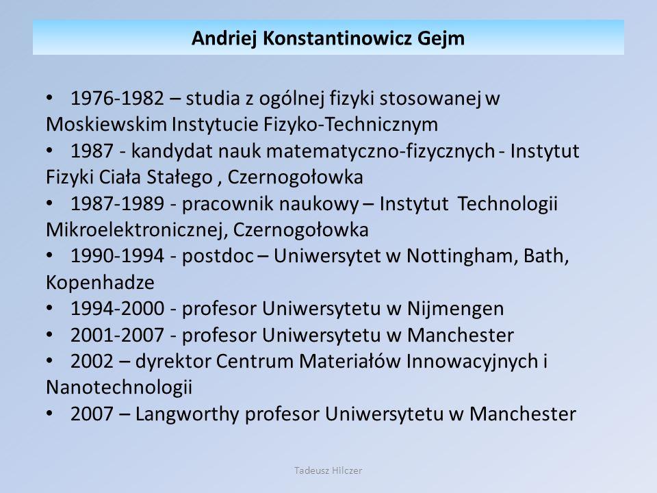 1976-1982 – studia z ogólnej fizyki stosowanej w Moskiewskim Instytucie Fizyko-Technicznym 1987 - kandydat nauk matematyczno-fizycznych - Instytut Fiz