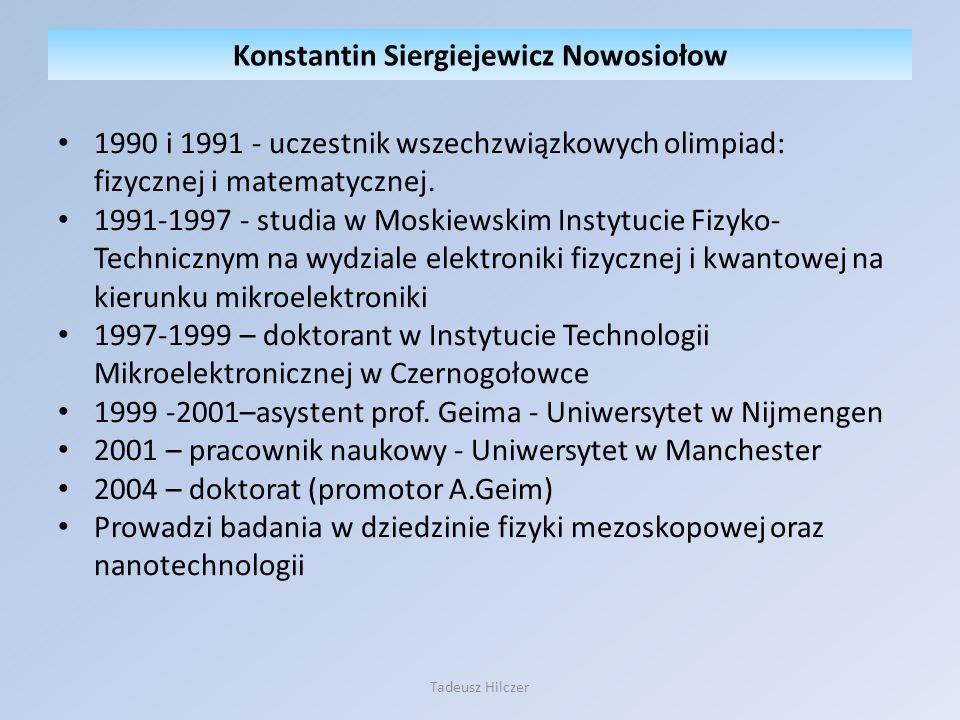 1990 i 1991 - uczestnik wszechzwiązkowych olimpiad: fizycznej i matematycznej. 1991-1997 - studia w Moskiewskim Instytucie Fizyko- Technicznym na wydz