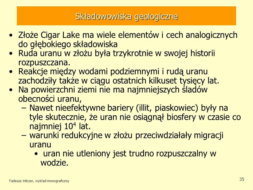 Tadeusz Hilczer, wykład monograficzny 36 Składowowiska geologiczne
