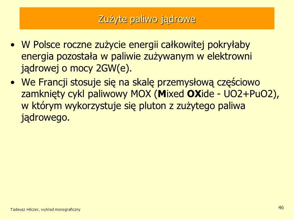 Tadeusz Hilczer, wykład monograficzny 47 Przemiany w cyklu U-Pu