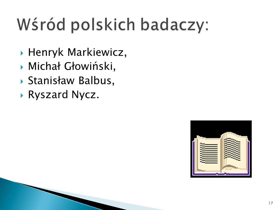 Henryk Markiewicz, Michał Głowiński, Stanisław Balbus, Ryszard Nycz. 17