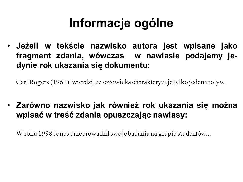 Artykuł z czasopisma elektronicznego Ogólna reguła cytowania artykułów z czasopism elektronicznych standard APA: Nazwisko, I.