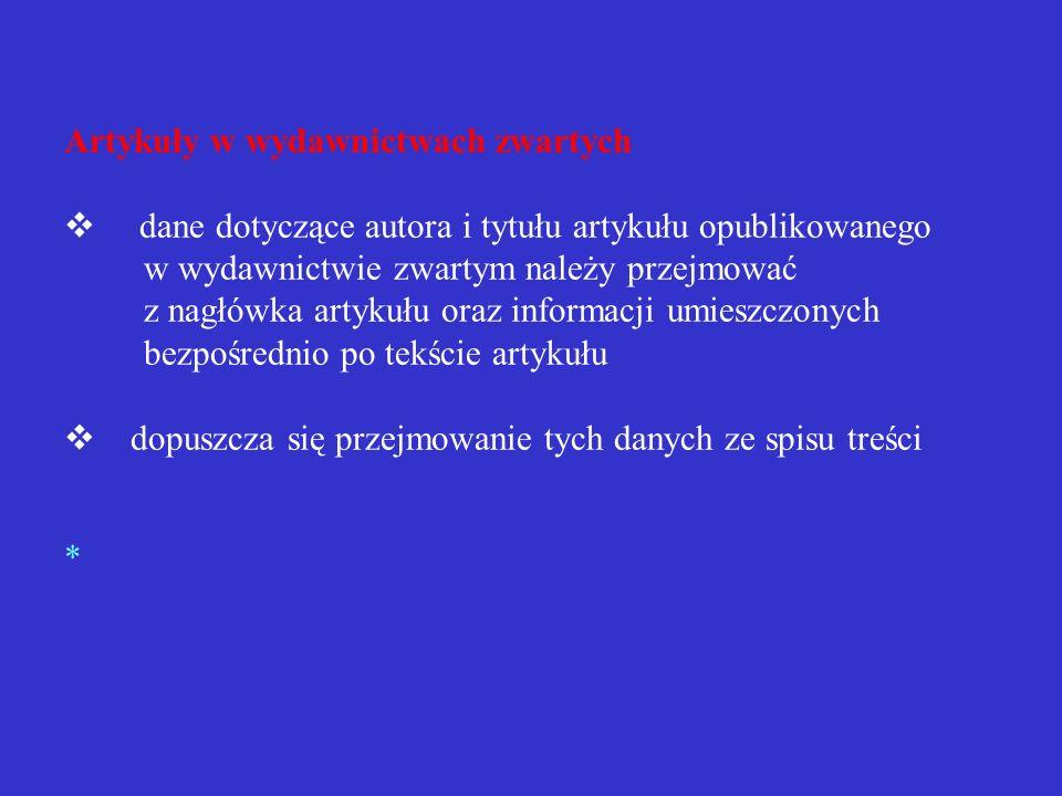 Przykład opisu wydawnictwa ciągłego Neurologia i Psychologia Polska. Organ Polskiego Towarzystwa Neurologicznego i Polskiego Towarzystwa Neurochirurgó