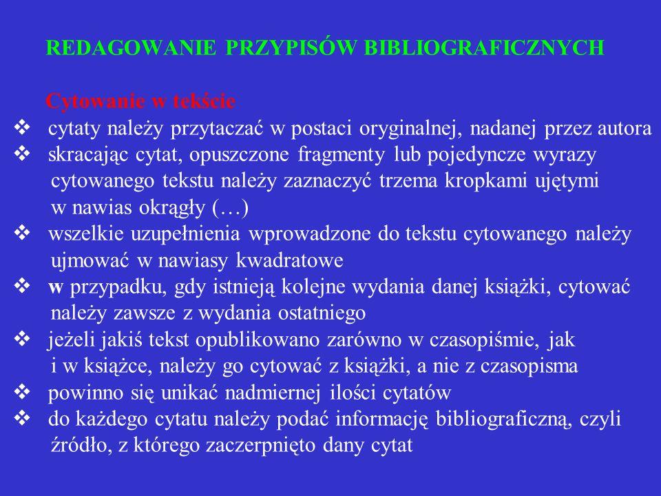 Umiejscowienie bibliografii załącznikowej bibliografię załącznikową należy umieszczać po tekście głównym i uzupełniających go materiałach (aneksach, p