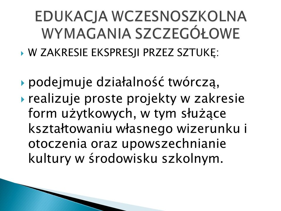 W ZAKRESIE RECEPCJI SZTUKI: rozróżnia takie dziedziny działalności twórczej człowieka jak: architektura, sztuki plastyczne oraz inne określone dyscypliny sztuki (fotografika, film) i przekazy medialne (telewizja, Internet), a także rzemiosło artystyczne i sztukę ludową, rozpoznaje wybrane dzieła architektury i sztuk plastycznych należące do polskiego i europejskiego dziedzictwa kultury, opisuje ich cechy charakterystyczne (stosując podstawową terminologię).