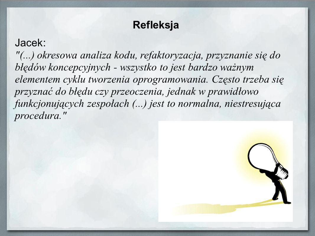 Refleksja Jacek: