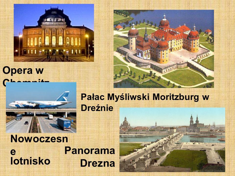 5 Opera w Chemnitz Pałac Myśliwski Moritzburg w Dreźnie Nowoczesn e lotnisko Panorama Drezna