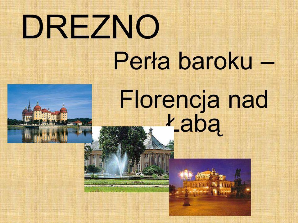 DREZNO Perła baroku – Florencja nad Łabą