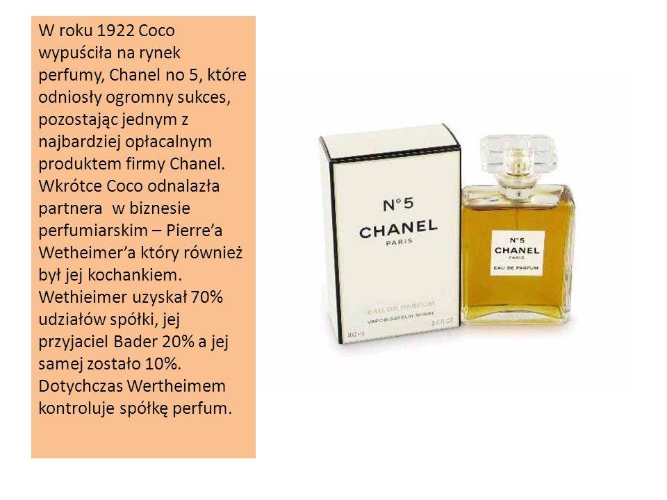 W roku 1922 Coco wypuściła na rynek perfumy, Chanel no 5, które odniosły ogromny sukces, pozostając jednym z najbardziej opłacalnym produktem firmy Ch