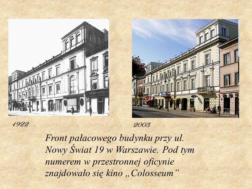 1922 2003 Front pałacowego budynku przy ul. Nowy Świat 19 w Warszawie. Pod tym numerem w przestronnej oficynie znajdowało się kino Colosseum