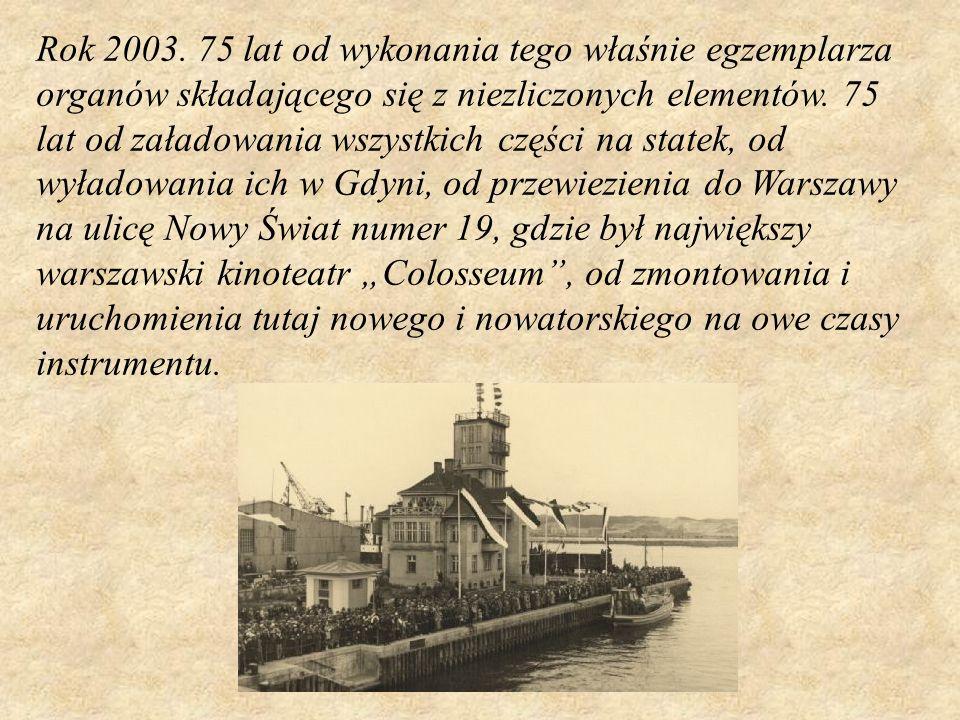 Paradoks historii sprawił, że ów zabytkowy instrument przetrwał w mieście, które podczas drugiej wojny światowej zostało przez nazizm niemiecki zrujnowane, zamienione w ocean gruzów, które miało- w myśl rozkazu Hitlera- pozostać tylko geograficzną nazwą na mapie.