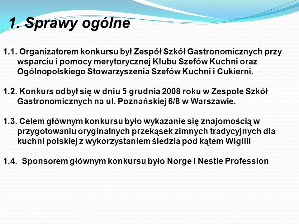 1.1. Organizatorem konkursu był Zespół Szkół Gastronomicznych przy wsparciu i pomocy merytorycznej Klubu Szefów Kuchni oraz Ogólnopolskiego Stowarzysz