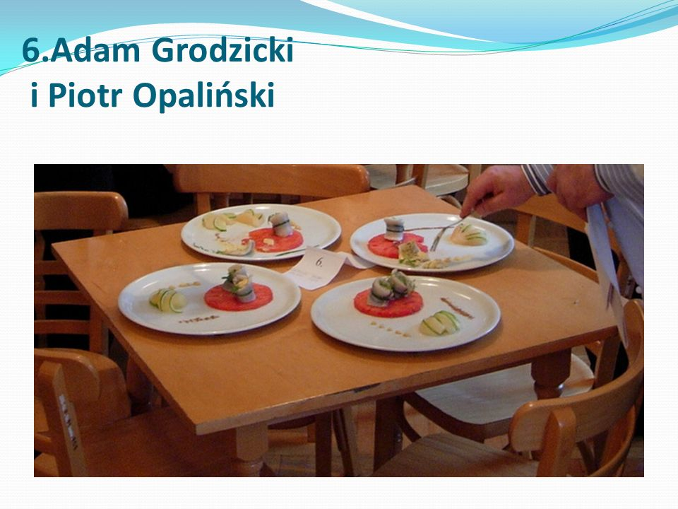 6.Adam Grodzicki i Piotr Opaliński