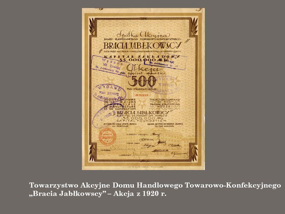 Towarzystwo Akcyjne Domu Handlowego Towarowo-Konfekcyjnego Bracia Jabłkowscy – Akcja z 1920 r.