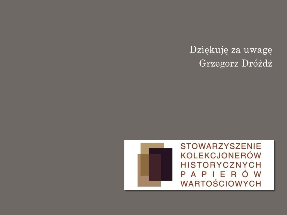 Dziękuję za uwagę Grzegorz Dróżdż