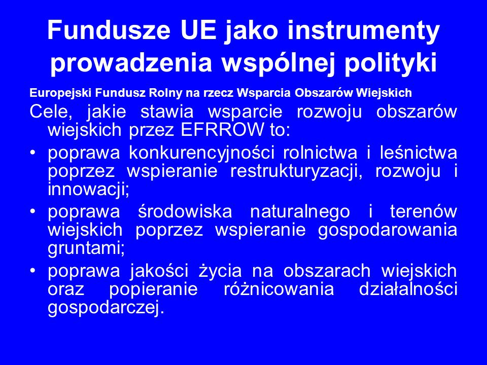 Fundusze UE jako instrumenty prowadzenia wspólnej polityki 2.