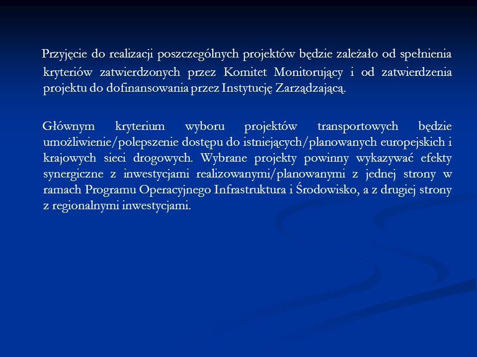 Beneficjenci: – jednostki samorządu terytorialnego, – związki i stowarzyszenia jednostek samorządu terytorialnego, – Generalna Dyrekcja Dróg Krajowych i Autostrad.