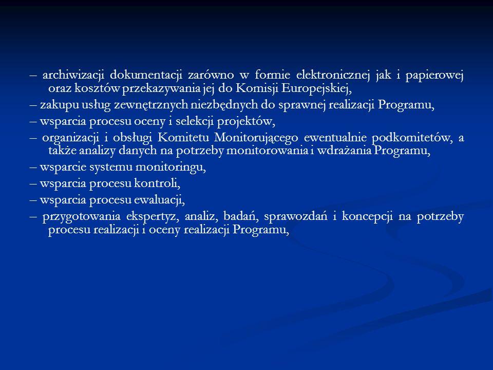 – archiwizacji dokumentacji zarówno w formie elektronicznej jak i papierowej oraz kosztów przekazywania jej do Komisji Europejskiej, – zakupu usług ze
