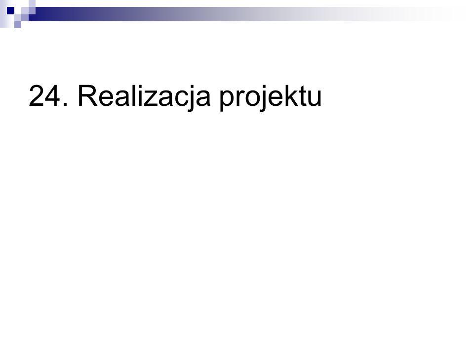 24. Realizacja projektu