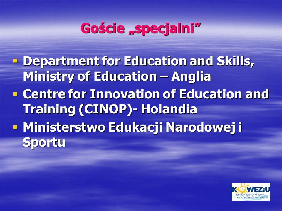 Goście specjalni Department for Education and Skills, Ministry of Education – Anglia Department for Education and Skills, Ministry of Education – Angl