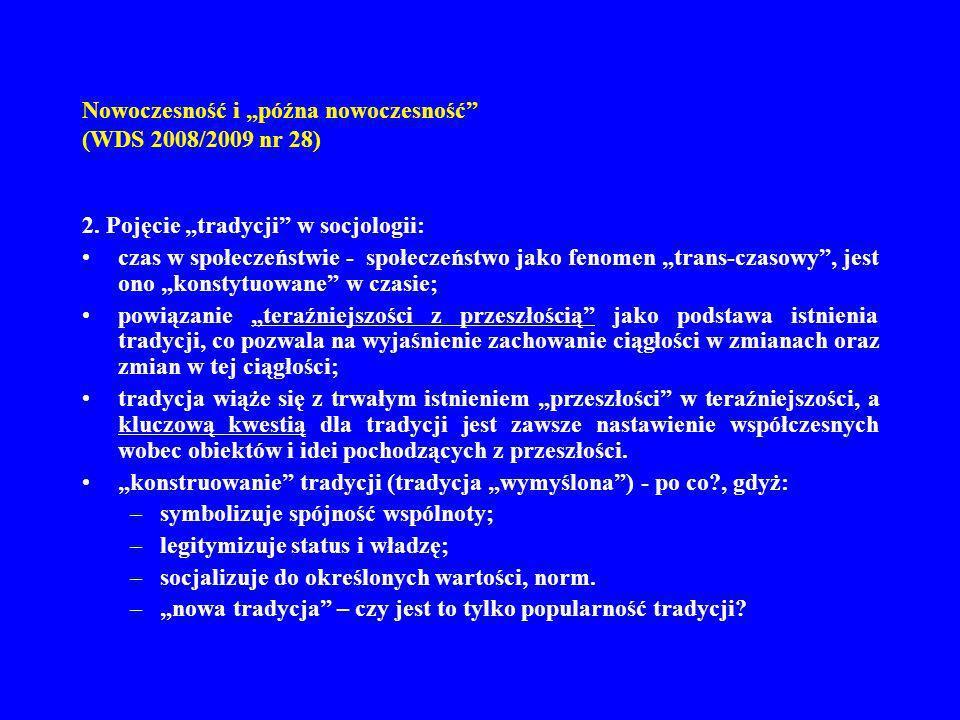 N owoczesność i późna nowoczesność (WDS 2008/2009 nr 28) 3.