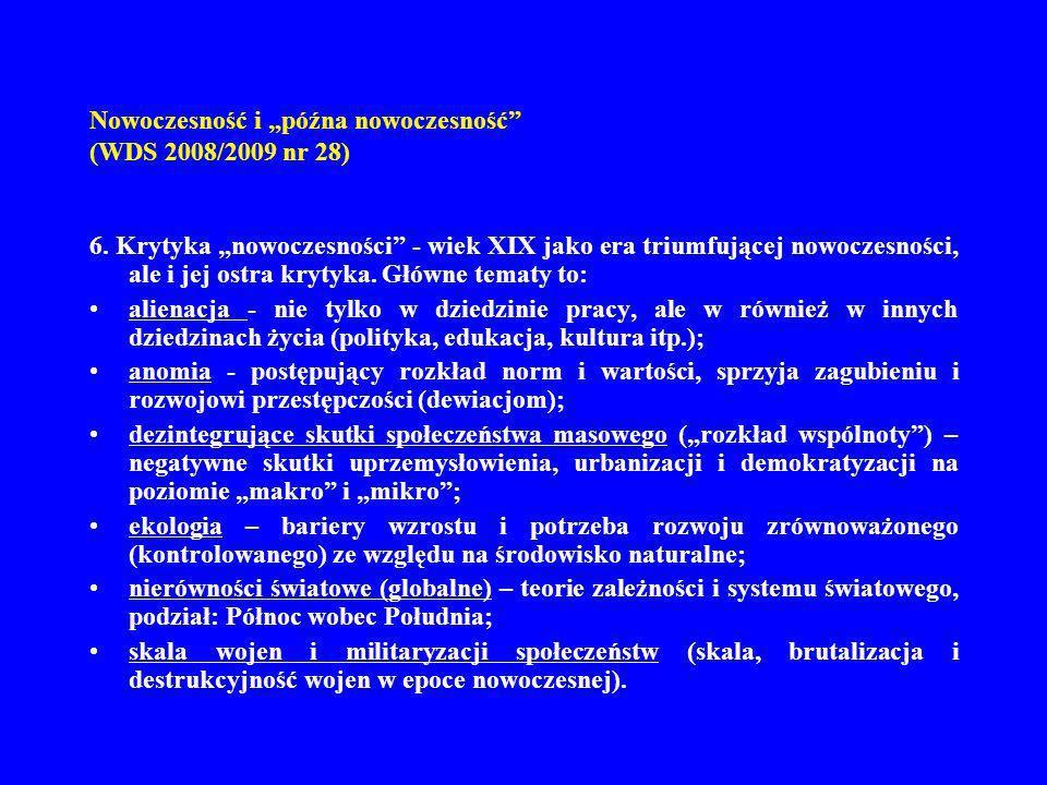Nowoczesność i późna nowoczesność (WDS 2008/2009 nr 28) 7.