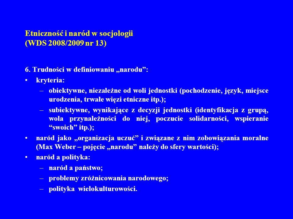 Etniczność i naród w socjologii (WDS 2008/2009 nr 13) 7.