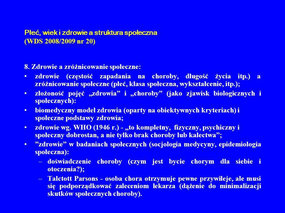 Płeć, wiek i zdrowie a struktura społeczna (WDS 2008/2009 nr 20) 9.