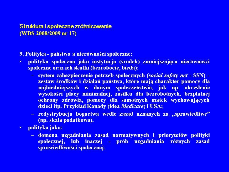 Struktura i społeczne zróżnicowanie (WDS 2008/2009 nr 17) 10.