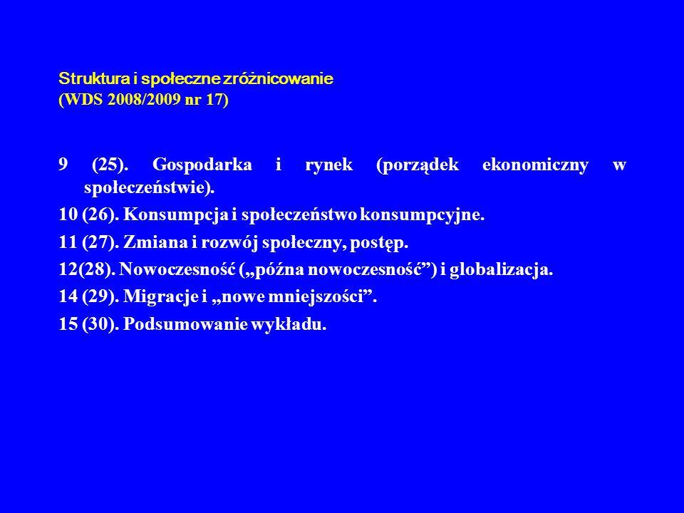 Struktura i społeczne zróżnicowanie (WDS 2008/2009 nr 17) 2.
